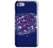 Multi-lingual Message of Love iPhone Case/Skin