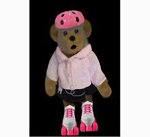 """。◕‿◕。 """"WHAT"""" YOU DIDN'T KNOW TEDDY BEARS CAN ROLLER SKATE WELL YOUR LOOKIN AT ONE!!..PILLOWS,TOTE BAG,PICTURE,BOOKS,CARDS,。◕‿◕。  Unisex T-Shirt"""
