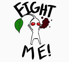 Fight Me! (White Pikmin) Unisex T-Shirt