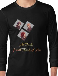 At Dusk, I will Think of You Long Sleeve T-Shirt
