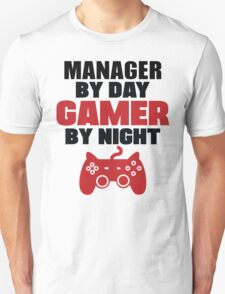 Manager by day gamer by night T-Shirt