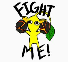 Fight Me! (Yellow Pikmin) Unisex T-Shirt