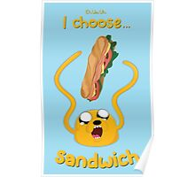 I Choose Sandwich Poster