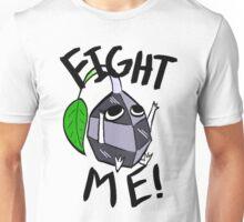 Fight me! (Rock Pikmin) Unisex T-Shirt