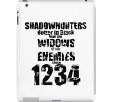 Shadowhunters: Better In Black iPad Case/Skin
