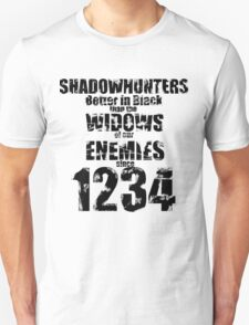 Shadowhunters: Better In Black T-Shirt