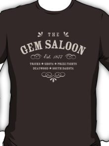 The Gem Saloon, Deadwood T-Shirt