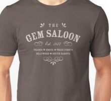 The Gem Saloon, Deadwood Unisex T-Shirt
