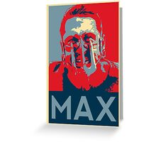Mad Max Hope Greeting Card