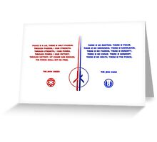 The Jedi and Sith Code Greeting Card
