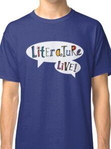 Literature Live! Classic T-Shirt