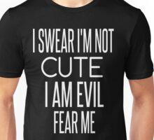 I swear I'm not cute! Unisex T-Shirt