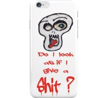 Who gives a Shit? iPhone Case/Skin