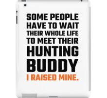 Hunting Buddy Father Son iPad Case/Skin