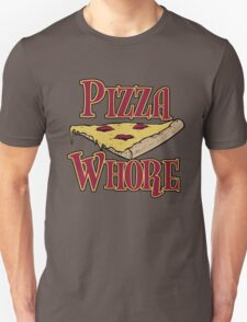 Pizza Whore T-Shirt