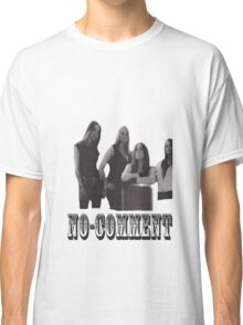 No-Comment  Classic T-Shirt