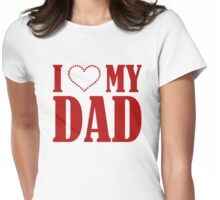 I Heart Dad Shirt Womens Fitted T-Shirt