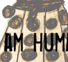 I Am Human Sticker