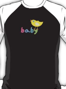 Baby and chick t shirt onsie  T-Shirt