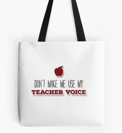 Teacher Voice Tote Bag