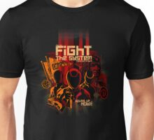 Fight the System Unisex T-Shirt