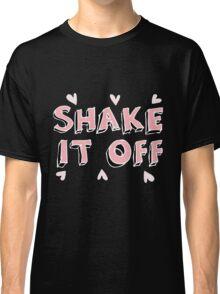 Shake it off (black) Classic T-Shirt