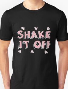 Shake it off (black) Unisex T-Shirt