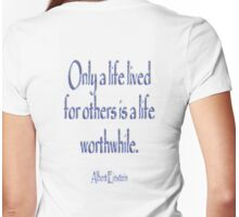 Albert Einstein, Only a life lived for others ...  Womens Fitted T-Shirt