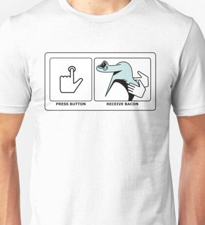 Press Button, Receive Bacon Unisex T-Shirt