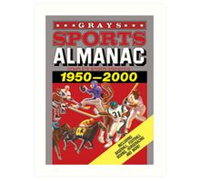 Grays Sports Almanac Complete Sports Statistics 1950-2000 Art Print