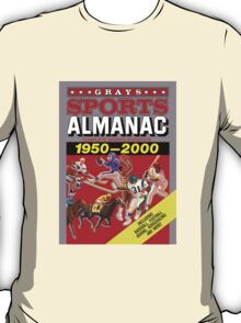 Grays Sports Almanac Complete Sports Statistics 1950-2000 T-Shirt