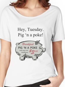 Pig 'n a Poke Women's Relaxed Fit T-Shirt