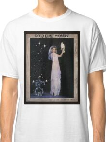 Gold Dust Woman Classic T-Shirt