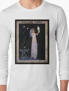 Gold Dust Woman Long Sleeve T-Shirt