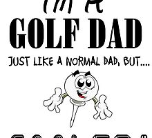 Golf Dad T Shirts, Stickers and Other Gifts by zandosfactry
