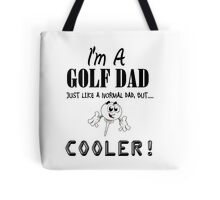 Golf Dad T Shirts, Stickers and Other Gifts Tote Bag
