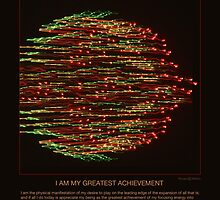 I am my greatest achievement by Richard G Witham
