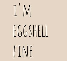 i'm eggshell fine Womens Fitted T-Shirt