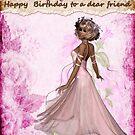 happy birthday to a dear friend by cynthiab