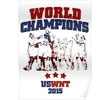 US Soccer WNT - World champions - 2015 Poster