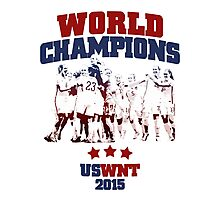 US Soccer WNT - World champions - 2015 Photographic Print