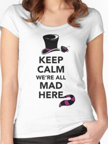 Keep Calm We're All Mad Here - Alice in Wonderland Mad Hatter Shirt Women's Fitted Scoop T-Shirt