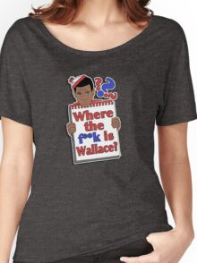 Where the F**k is Wallace? Women's Relaxed Fit T-Shirt