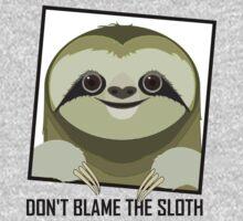DON'T BLAME THE SLOTH Kids Tee