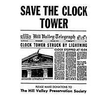 Save the Clocktower Photographic Print