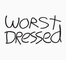 Worst Dressed One Piece - Long Sleeve