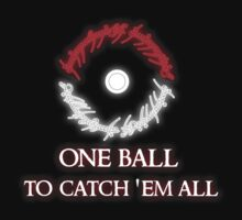 One ball to.. T-Shirt