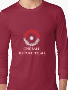 One ball to.. Long Sleeve T-Shirt