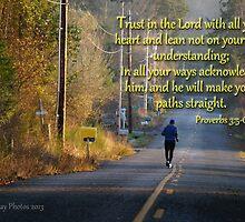 Proverbs 3:5-6 by Rainydayphotos