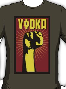 Vodka! T-Shirt